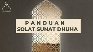 Panduan Lengkap Solat Sunat Dhuha Berserta Doa